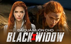 Black Widow: Làm phim nữ siêu anh hùng quá khó, hay Góa Phụ Đen không đủ quan trọng với Marvel?