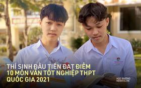 Phỏng vấn nam sinh đạt điểm 10 Văn tốt nghiệp THPT: Chỉ học đến 11h, tiết lộ điểm Toán và Anh mà thêm phục