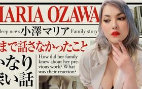 """""""Thánh nữ JAV"""" Maria Ozawa sau 7 năm về hưu: Có việc mới kiếm ít hơn 30 lần nhưng bố mẹ tha thứ, viên mãn bên bạn trai gia thế khủng"""