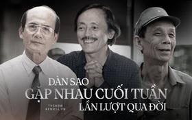NS Văn Hiệp, Phạm Bằng, Giang Còi... lần lượt qua đời: Vĩnh biệt những mảng ký ức tuổi thơ của Gặp Nhau Cuối Tuần