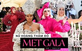 Nữ hoàng thảm đỏ Met Gala: Rihanna - Lady Gaga thi nhau combo độc - dị - lố, choáng nhất là Cardi B phô diễn body với bộ đồ 11 tỷ