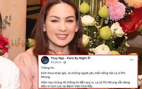 Giữa đêm, TT Thuý Nga chính thức thông báo tình hình mới nhất của Phi Nhung, nói gì về loạt tin đồn đang lan truyền MXH?
