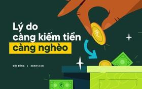 Vì sao người trẻ hiện đại càng kiếm tiền càng nghèo?