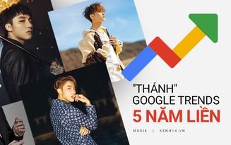 """Xứng tầm """"ca sĩ quốc dân"""": Sơn Tùng M-TP là nghệ sĩ Vpop duy nhất lọt top Google Trends 5 năm liên tiếp!"""