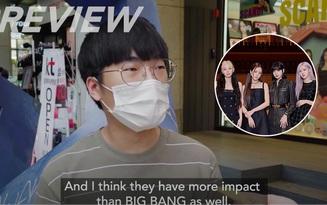Dân Hàn nghĩ gì về BLACKPINK sau màn comeback ấn tượng: Có vị trí cao hơn các nhóm nữ khác, sức ảnh hưởng hơn cả BIGBANG và 2NE1