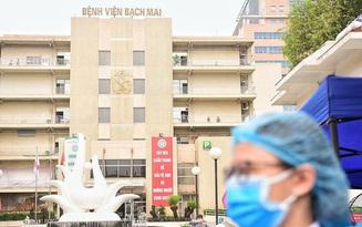 """Tiến sĩ rời BV Bạch Mai: """"Môi trường không còn phù hợp, cuối tuần phải báo cáo kiểm điểm"""""""