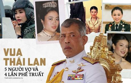 """Quốc vương Thái Lan - vị vua """"Don Juan"""" với một hậu cung đầy sóng gió cùng 5 người phụ nữ và 4 lần phế truất"""