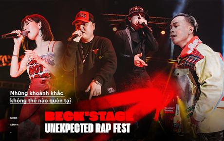 Beck'Stage Unexpected Rap Fest - Thăng hoa trong từng khoảnh khắc, đưa battle rap lên một tầm cao mới và khẳng định sức mạnh của Underground!