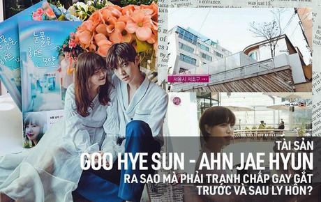 Khối tài sản của Goo Hye Sun - Ahn Jae Hyun: Chồng liệu có kém xa vợ, khó khăn không mà phải tranh chấp gay gắt?