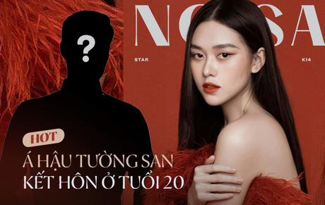 HOT: Tường San xác nhận kết hôn ở tuổi 20 vào ít ngày tới, là người đẹp cưới sớm nhất lịch sử dàn Hoa hậu, Á Hậu Việt