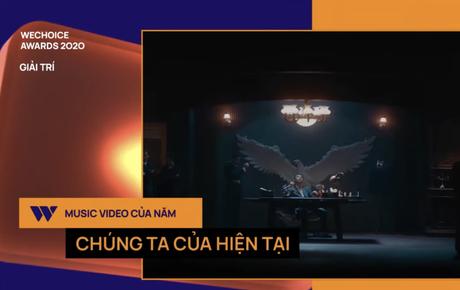 Gala WeChoice Awards 2020: Chúng Ta Của Hiện Tại trở thành Music Video của năm