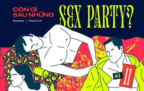 """Kì 2 - Sự thật kinh hoàng về những bữa tiệc tình dục của giới trẻ: Hiểm hoạ tứ phía, trải nghiệm """"nát tan"""" theo mọi nghĩa và cái giá trả mãi không hết"""