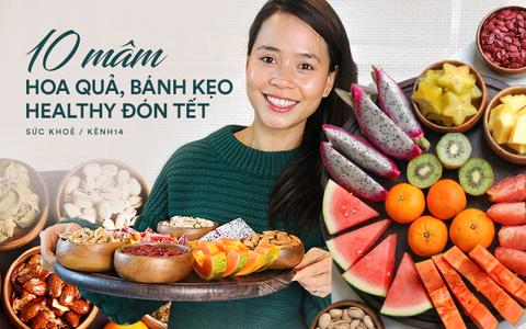 Chuyên gia tư vấn dinh dưỡng Emma Phạm gợi ý 10 mâm hoa quả, bánh kẹo ăn Tết cực healthy vừa không béo