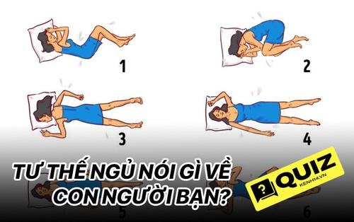 Quiz: Bạn thường ngủ trong tư thế nào sẽ tiết lộ đúng đến 90% tính cách con người bạn