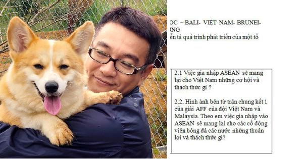 Đề thi gây sốt của thầy giáo Sài Gòn: Việt Nam vô địch AFF CUP, việc các nước gia nhập ASEAN mang lại cho CĐV bóng đá thách thức, thuận lợi gì?