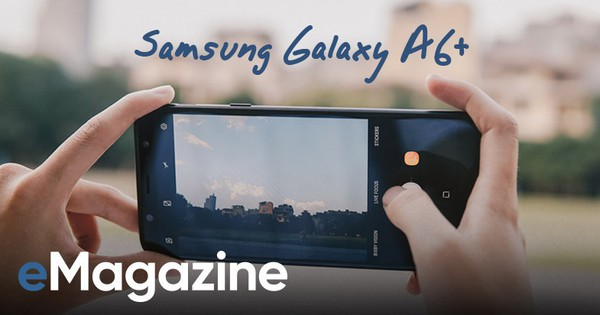 Nét thanh xuân lắng đọng trong những khung hình chụp từ Samsung Galaxy A6+