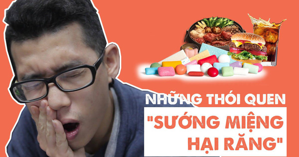 Rất nhiều người đã bị sâu răng chỉ vì những thói quen ''sướng miệng hại răng''