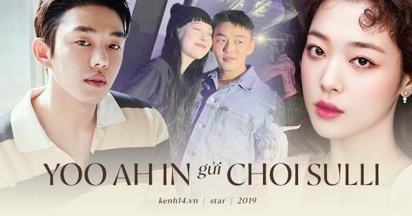 Yoo Ah In - Kẻ ''khác người'' viết tâm thư cho một thiên thần khác biệt Sulli: ''Tôi coi em ấy là một người hùng''