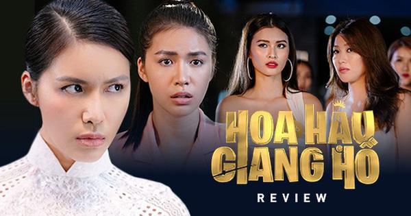 Review ''Hoa Hậu Giang Hồ'': Ấn tượng màn giật tóc móc mắt tưng bừng giữa hội siêu mẫu và cái kết gấp gáp