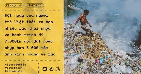 Một ngày của người trẻ Việt thải ra bao nhiêu rác thải nhựa và hành trình đi 7.000km dọc đất nước chụp hơn 3.000 tấm ảnh kinh hoàng về rác