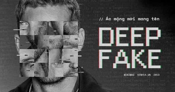 Ác mộng mới mang tên Deepfake: Giả mạo ghép ảnh phụ nữ khoả thân, tương lai Internet sẽ đáng sợ đến nhường nào?