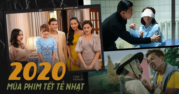 Tổng quan phim Tết 2020: Loạt drama ''sương sương'' không cứu nổi doanh thu, khán giả ''lười xem'' phần nào vì virus corona?