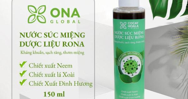 Nước súc miệng dược liệu Rona có thực sự khắc phục được hôi miệng và chảy máu chân răng?