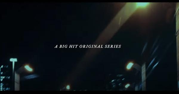 Video đang làm fan Kpop xuýt xoa: Vũ trụ MV của Big Hit gồm có BTS, TXT và GFRIEND tạo ra trailer xịn như phim điện ảnh!