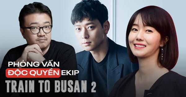 PHỎNG VẤN ĐỘC QUYỀN ekip Train to Busan 2: ''Nhịp phim lẫn khoái cảm ở Peninsula sẽ nhân đôi phần đầu!''