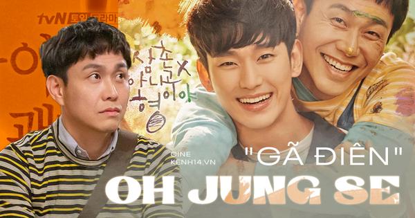 Oh Jung Se - Gã đàn ông ''gàn dở'' âm thầm tạo hào quang cho ''Khi Hoa Trà Nở'' và ''Điên Thì Có Sao''
