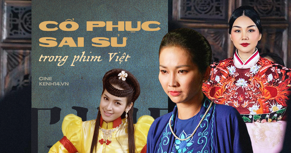 4 phim Việt gây tranh cãi vì cổ phục sai sử: Quỳnh Hoa Nhất Dạ có tránh được vết xe đổ của loạt phim này?