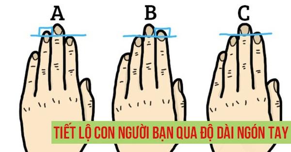 Quiz: Ngón tay của bạn trông như thế nào? Những đặc điểm dễ thấy giúp hiểu rõ tính cách người khác thông qua độ dài ngón tay