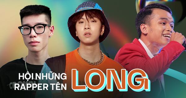 Hội những rapper tên Long: Người chơi hệ 'lái trap' nhất nhì Underground, người là mảnh ghép Da LAB cùng nhiều gương mặt của 2 show rap