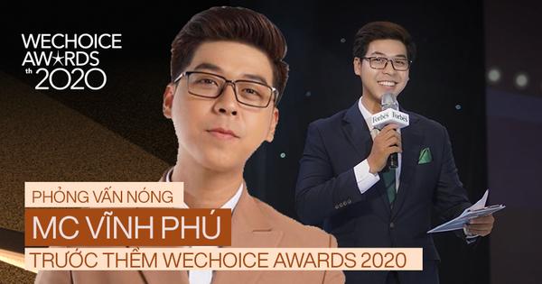 Phỏng vấn nóng MC Vĩnh Phú dẫn dắt đêm gala WeChoice 2020: 'Khi được xướng tên cố NS Chí Tài, tôi cảm thấy vô cùng nghẹn ngào'