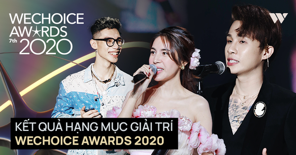 Kết quả 6 hạng mục giải trí WeChoice Awards 2020: Thuỷ Tiên - MCK được xướng tên, bất ngờ nhất Jack và 'cuộc đua nghẹt thở' với Sơn Tùng