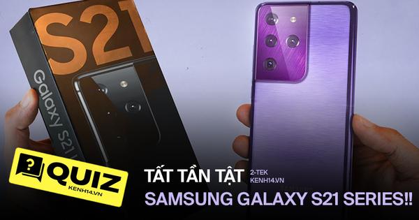 Tự hào là Samfans, nhưng liệu bạn đã biết hết về siêu phẩm năm nay - Samsung Galaxy S21 chưa?