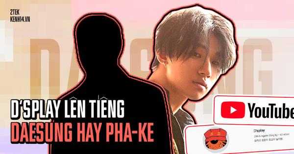 D''splay chính thức lên tiếng về danh tính chủ kênh YouTube nghi vấn thuộc về Daesung (BIGBANG) khiến netizen xôn xao những ngày vừa qua