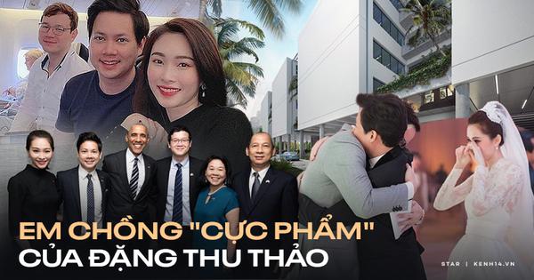 Em chồng Đặng Thu Thảo: Thiếu gia bất động sản gia thế khủng, tốt nghiệp trường quốc tế, học phí nghe thôi mà choáng
