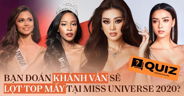 """Chung kết Miss Universe đang hồi gay cấn, bạn """"đặt cược"""" Khánh Vân sẽ lọt vào top bao nhiêu?"""