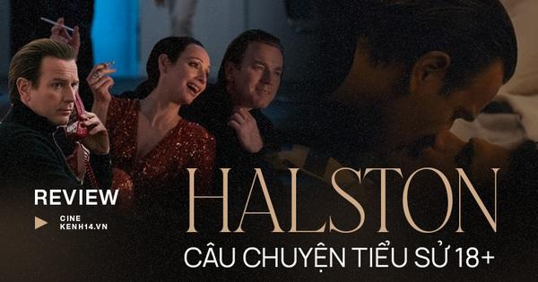 Phim 18+ Halston: Đằng sau mác 'phim người lớn trá hình' là bi kịch của thế giới thời trang trụy lạc phồn hoa