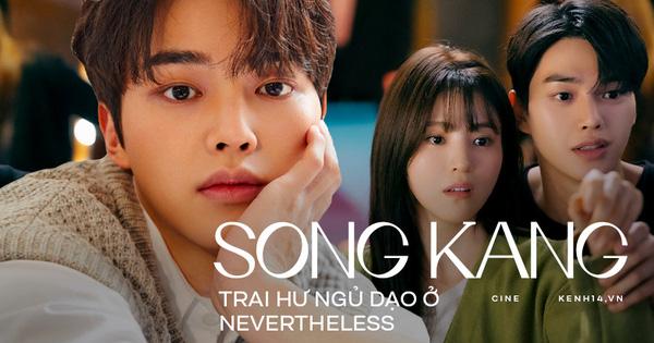 Song Kang - 'trai hư ngủ dạo' Nevertheless: Mỹ nam 'dư sắc thiếu tài', khoái chí vì được khen giống Song Joong Ki