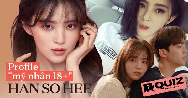 """Sự thật ít ai biết về """"nữ thần 18+"""" Han So Hee, fan ruột cũng chưa chắc đoán đúng quá khứ nổi loạn và chi tiết về Song Kang"""