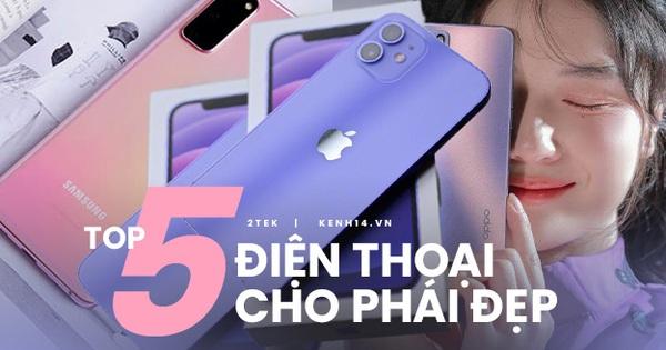 Top 5 smartphone sinh ra là để dành cho hội chị em 'chanh sả'