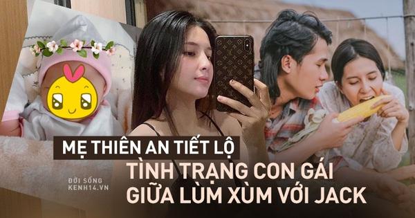 Phỏng vấn nóng: Mẹ ruột Thiên An nói gì về Jack giữa bão scandal?