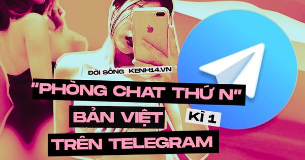 Kỳ 1 - Sự trỗi dậy kinh hoàng của những nhóm chat 18+ trên Telegram: Hàng nghìn GB ảnh và clip đen, thu phí xem phim cứ như Netflix