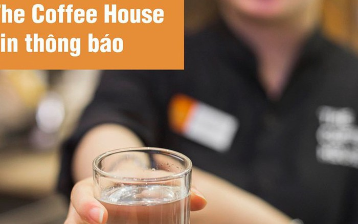 Vẫn mở cửa phục vụ khách cho dù ở khu vực bị ô nhiễm nguồn nước nhưng tại sao The Coffee ...