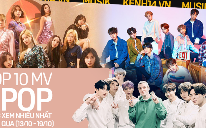 """10 MV Kpop được xem nhiều nhất tuần: BTS cùng hội chị em nhà JYP """"đá"""" BLACKPINK ..."""