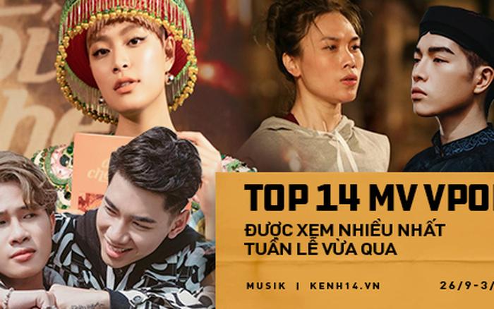 Top 14 MV Vpop được xem nhiều nhất tuần lễ 3/10