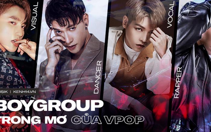 """Dàn boygroup """"trong mơ"""" của Vpop: dư sức đối đầu với nhóm nhạc nam Kpop!"""