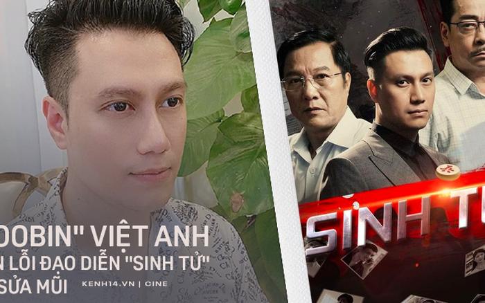 Bị đạo diễn Khải Hưng chê thiếu chuyên nghiệp, Việt Anh công khai xin lỗi đã sửa mũi ...